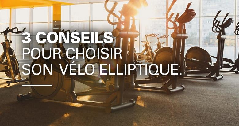 comment choisir vélo elliptique