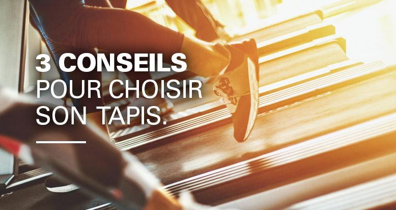 Comment bien choisir son Tapis de Course ?