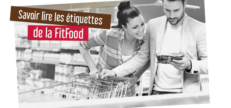 Nutrition : Savoir bien lire une étiquette !