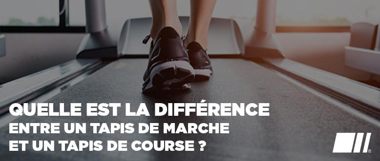 Quelle est la différence entre un tapis de marche et un tapis de course ?