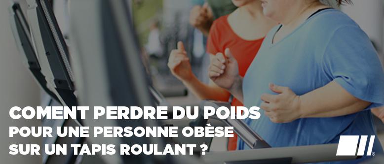 Comment perdre du poids pour une personne obèse sur un tapis roulant ?