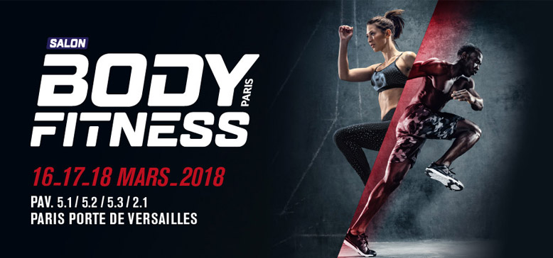 Salon Body Fitness Paris (16-17-18 mars 2018)