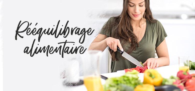 Le Rééquilibrage Alimentaire, qu'est ce que c'est ?