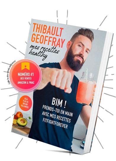 le livre de recettes healthy par Thibault Geoffray