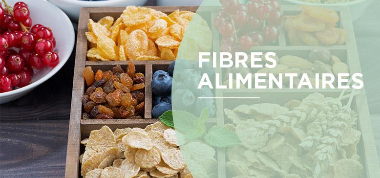 Que savez-vous des fibres alimentaires ?