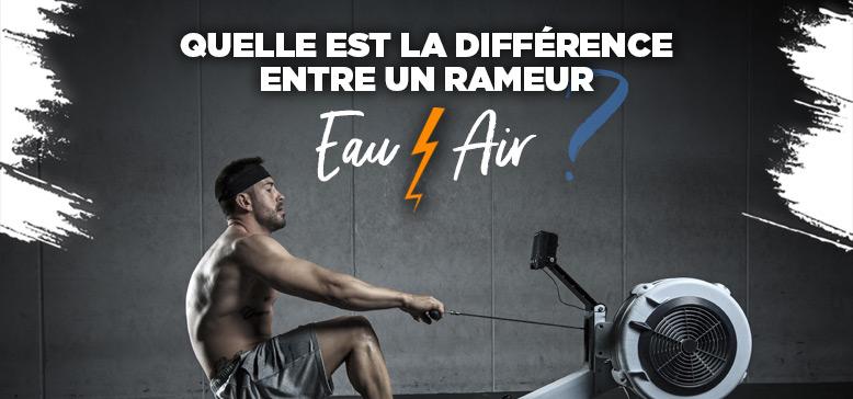 Quelle différence entre un Rameur à Air et à eau ?