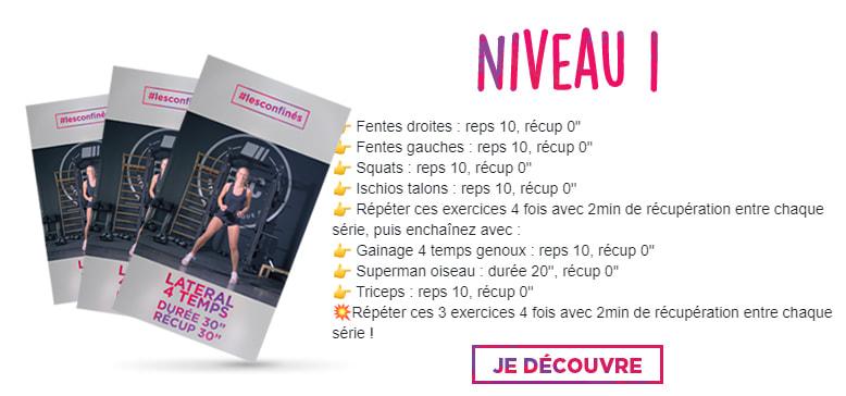 Programme #lesconfinés Séance 1 - Niveau 1