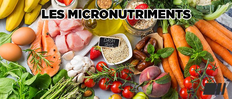 Quels sont les micronutriments ?