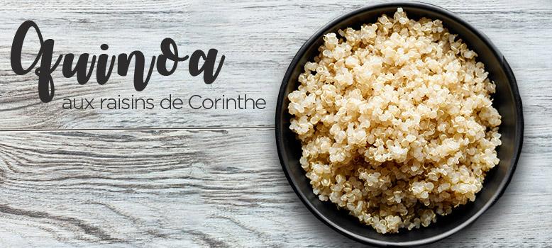 Quinoa aux raisins de Corinthe
