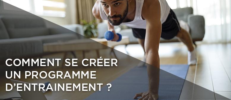 Comment se créer un programme d'entraînement ?
