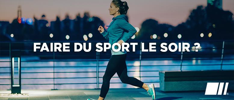 Est-il bien de faire du sport le soir ?