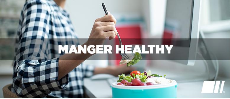 Mangez healthy ... surtout en télétravail