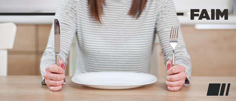 Etre affamé toute la journée