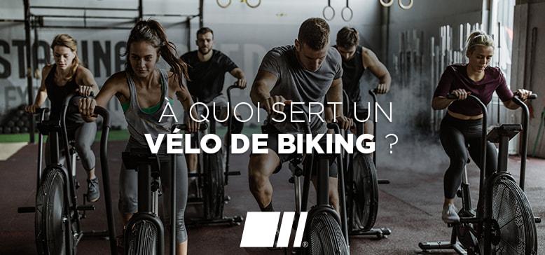 A quoi sert un Vélo de Biking ?