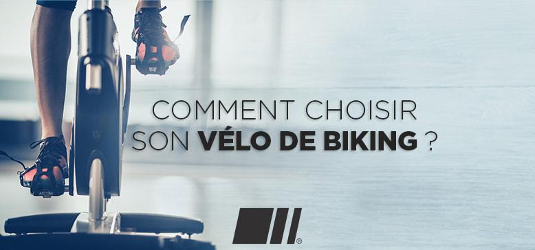 Comment choisir un Vélo de Biking ?