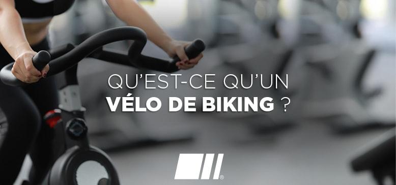 Qu'est-ce qu'un Vélo de Biking ?