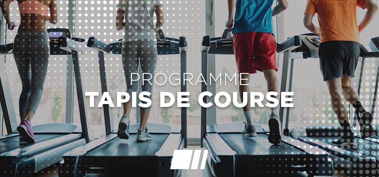 Programme : Tapis de course
