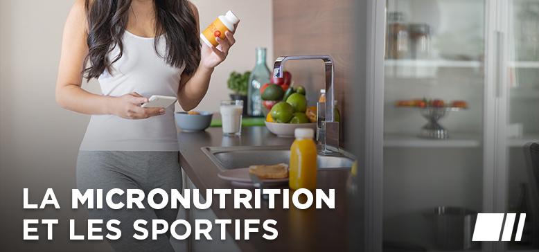 La Micronutrition et les Sportifs