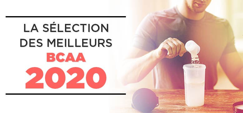 Les Meilleures BCAA de 2020 !