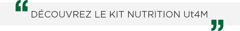 Découvrez le kit nutrition Ut4m