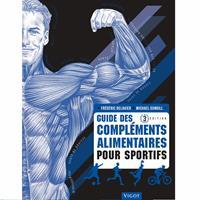 Librairie - Musique Guide des compléments alimentaires pour Sportifs 3ème édition Vigot - Fitnessboutique