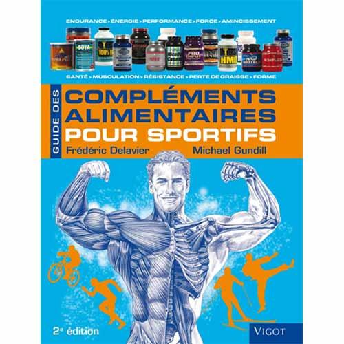 Vigot Guide des compléments alimentaires pour Sportifs 2ème édition